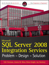 Microsoft SQL Server 2008 Integration Services (eBook): Problem, Design, Solution